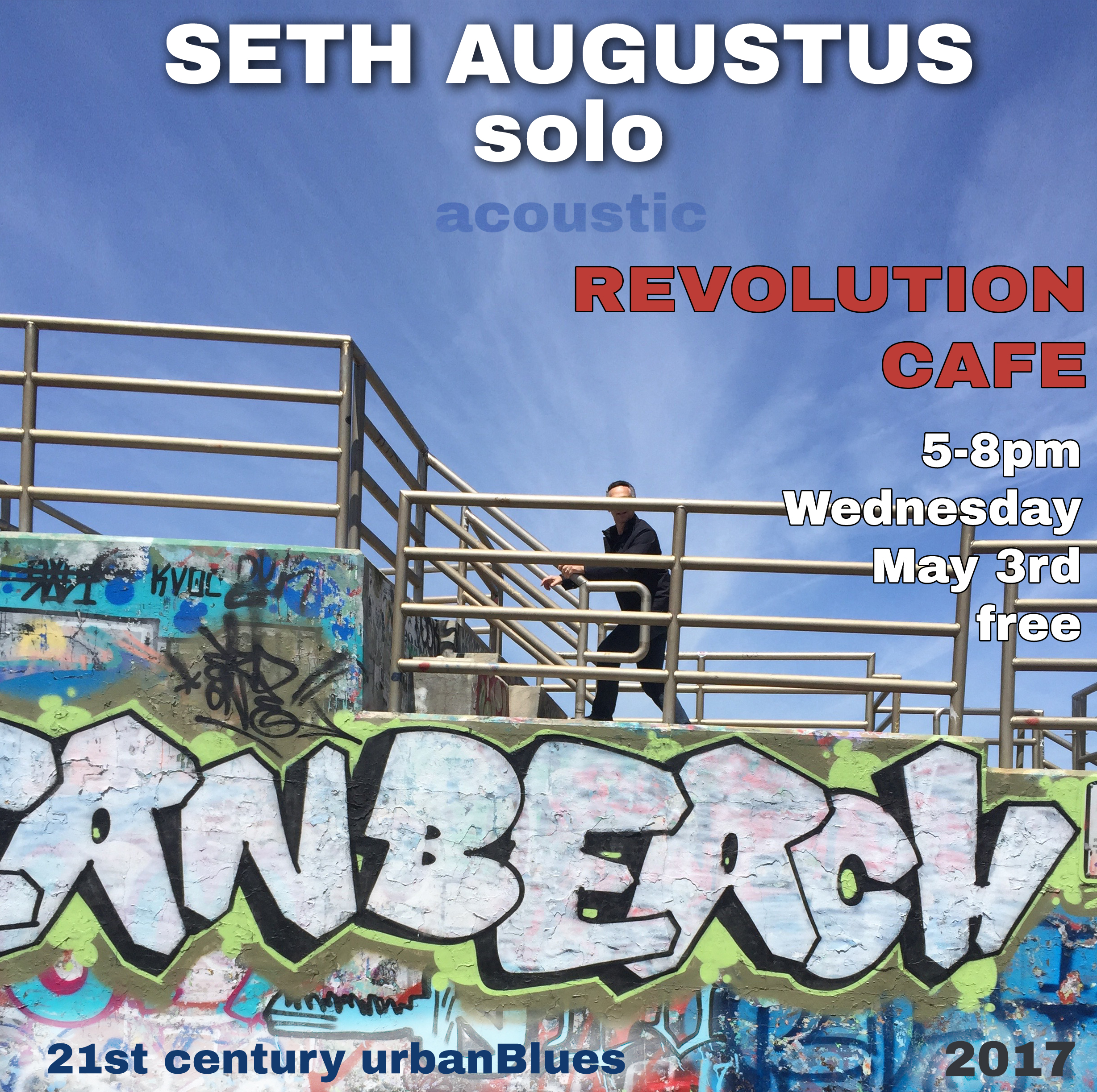 Seth Augustus at Revoluiton Cafe MAy 3, 2107